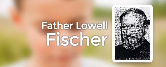 Father Lowell Fischer